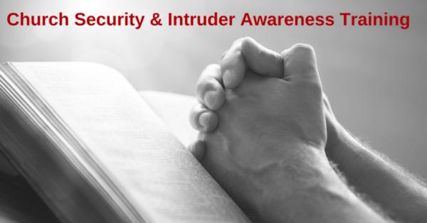 praying-hands-church-security-intruder-response-strategos-international-hallsville-rocky-fork-fellowship